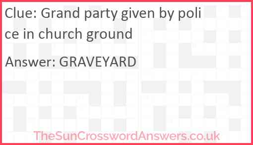 Grand party given by police in church ground Answer