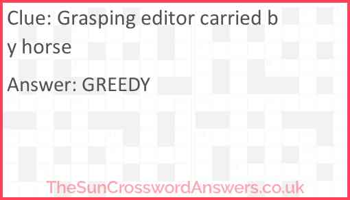 Grasping editor carried by horse Answer