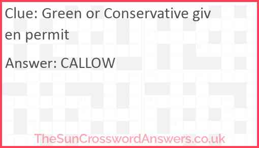 Green or Conservative given permit Answer