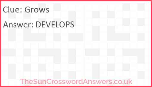 Grows Answer