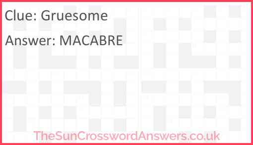 Gruesome Answer