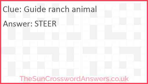 Guide ranch animal Answer