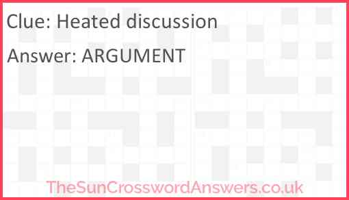 Heated discussion Answer