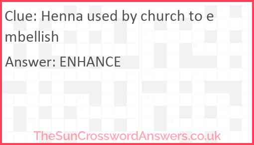 Henna used by church to embellish Answer