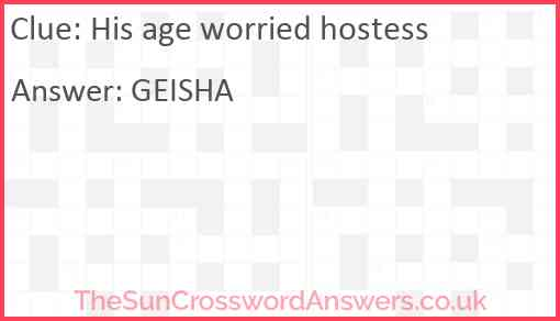 His age worried hostess Answer