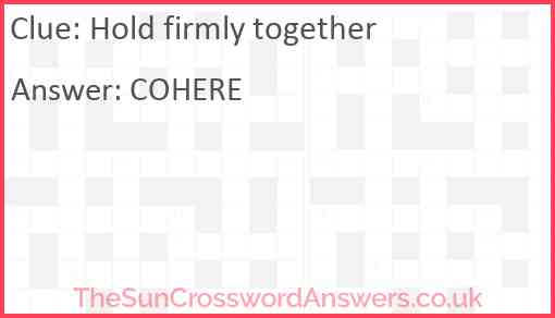 Hold firmly together Answer