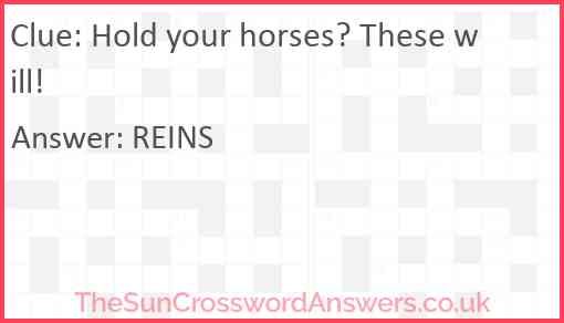Hold your horses? These will! Answer