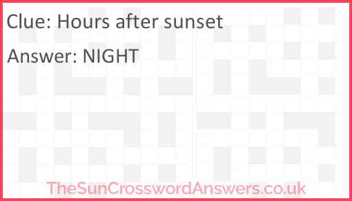 Hours after sunset Answer