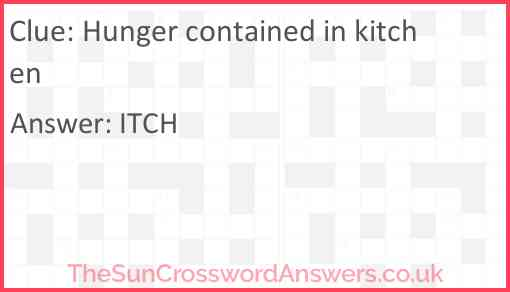Hunger contained in kitchen Answer