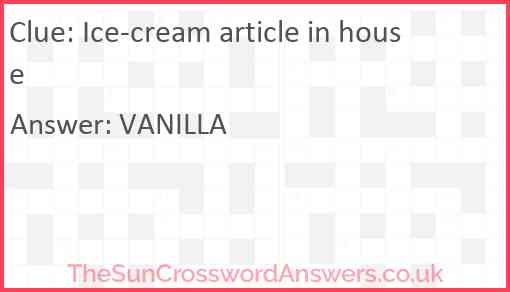 Ice-cream article in house Answer