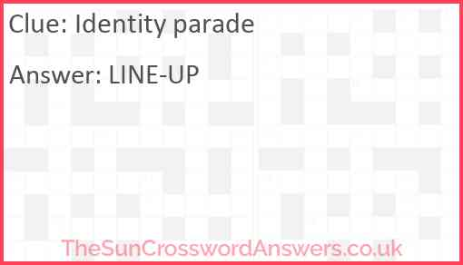 Identity parade Answer