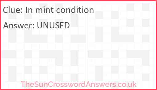 In mint condition Answer