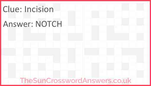 Incision Answer