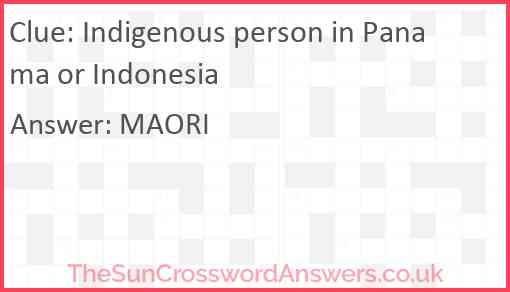 Indigenous person in Panama or Indonesia Answer