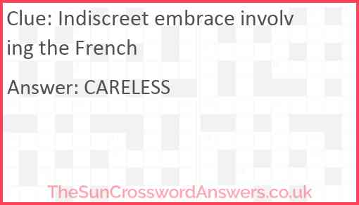 Indiscreet embrace involving the French Answer