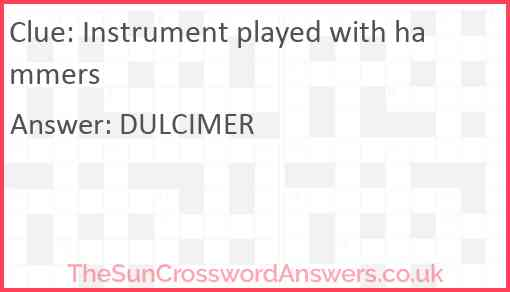 Instrument played with hammers Answer