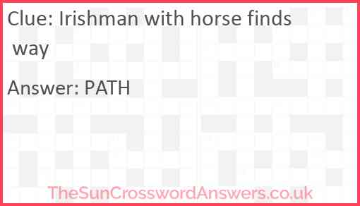 Irishman with horse finds way Answer