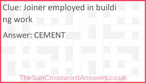 Joiner employed in building work Answer