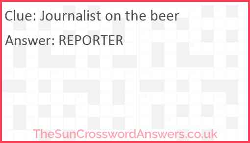 Journalist on the beer Answer