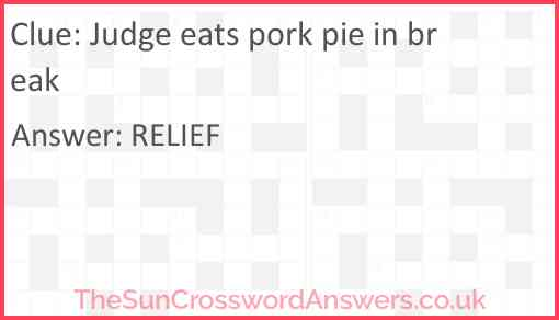Judge eats pork pie in break Answer