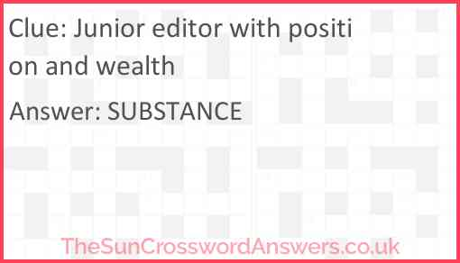 Junior editor with position and wealth Answer
