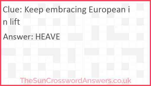 Keep embracing European in lift Answer