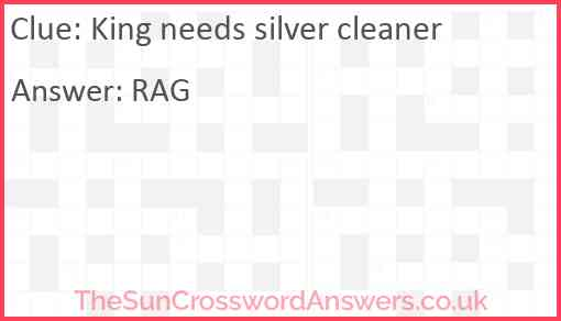 King needs silver cleaner Answer
