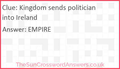 Kingdom sends politician into Ireland Answer