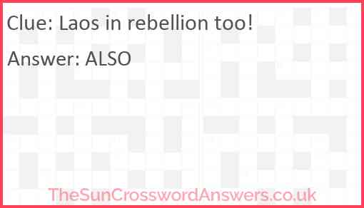 Laos in rebellion too! Answer