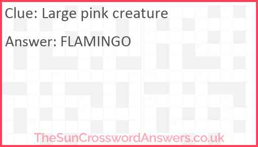 Large pink creature Answer