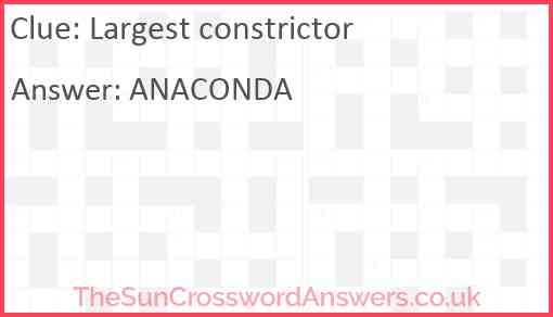 Largest constrictor Answer