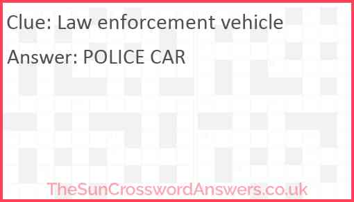Law enforcement vehicle Answer