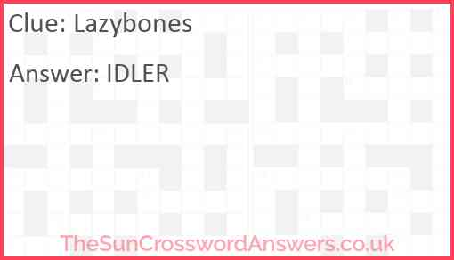 Lazybones Answer