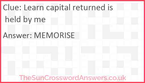 Learn capital returned is held by me Answer