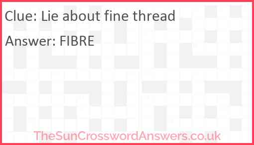 Lie about fine thread Answer