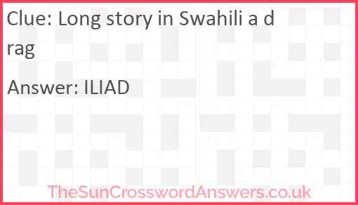 Long story in Swahili a drag Answer