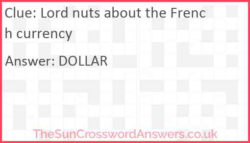 Lord nuts about the French currency Answer