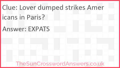 Lover dumped strikes Americans in Paris? Answer