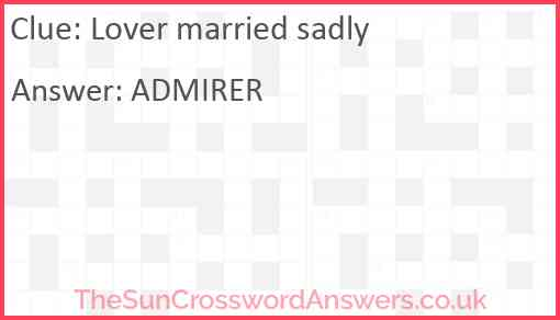 Lover married sadly Answer