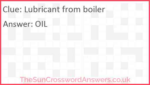 Lubricant from boiler Answer