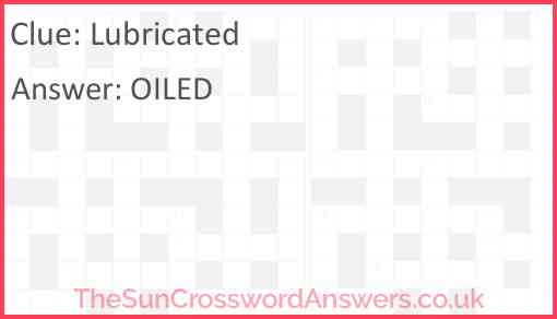 Lubricated Answer