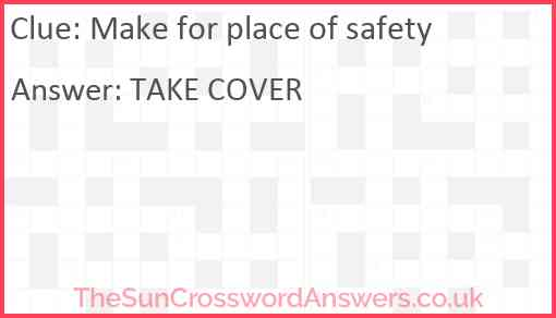 Make for place of safety Answer