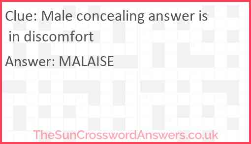 Male concealing answer is in discomfort Answer