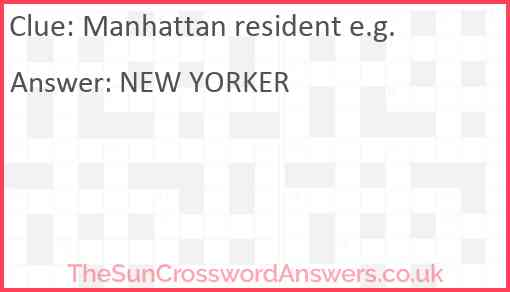 Manhattan resident e.g. Answer