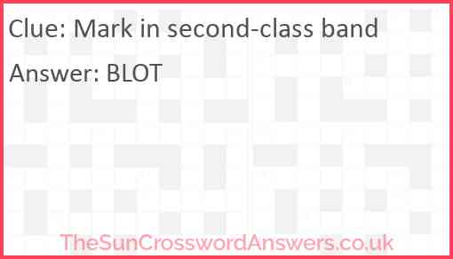 Mark in second-class band Answer