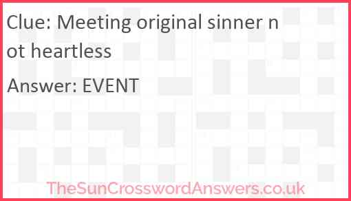 Meeting original sinner not heartless Answer