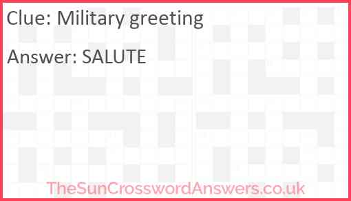 Military greeting Answer