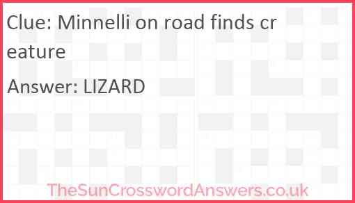 Minnelli on road finds creature Answer