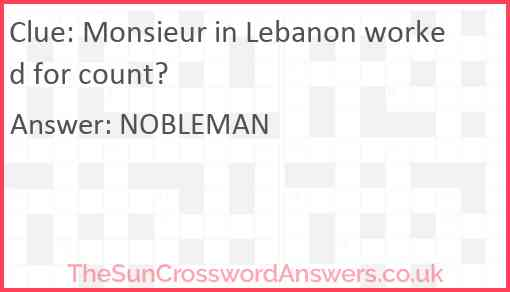 Monsieur in Lebanon worked for count? Answer