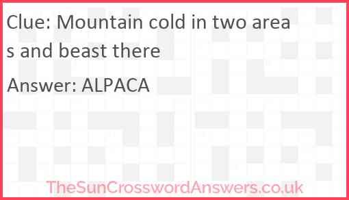 Mountain cold in two areas and beast there? Answer